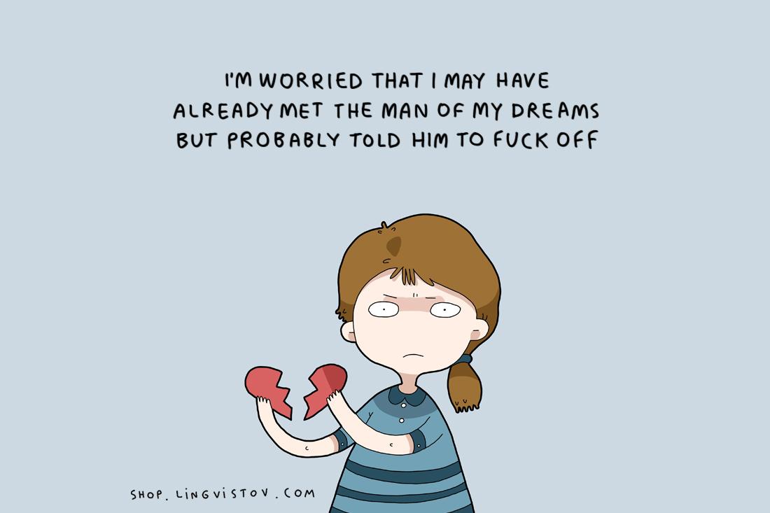 ฉันกังวลจริงๆ ว่าฉันอาจจะเจอผู้ชายในฝันไปแล้ว